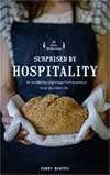 Surprised by Hospitality by Fanny Benitez