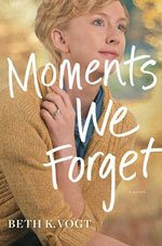 Moments We Forget | Beth Vogt book cover