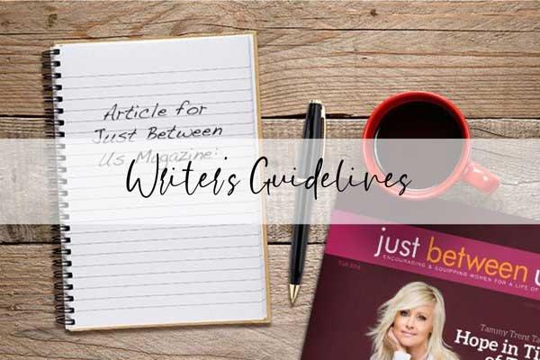 Writers Guidelines - Just Between Us