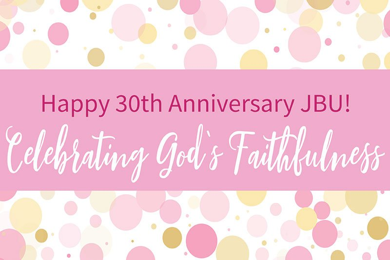 JBU 30th Anniversary | Display 800x533