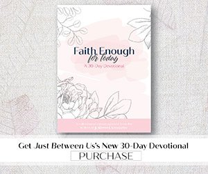 Faith Enough Devotional