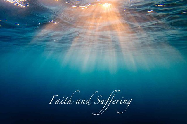 Faith and Suffering