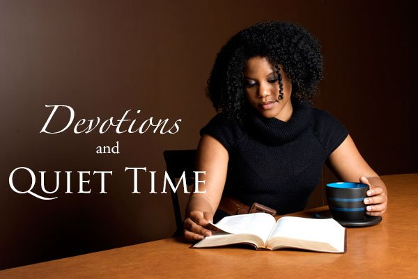 Devotions and Quiet Time