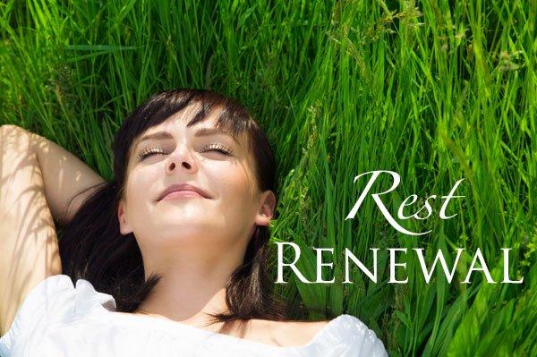 Rest, Renewal
