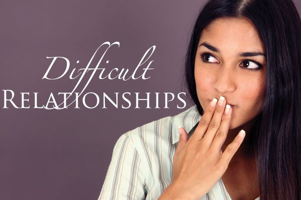 Managing Difficult Relationships