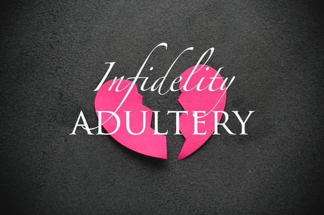 Dealing with Infidelity and Adultery