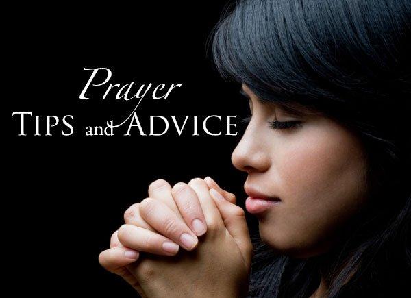 Prayer Tips and Advice